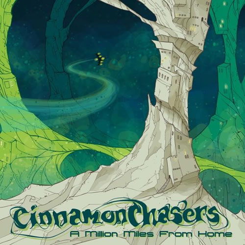 cinnamon chasers - a million miles from home