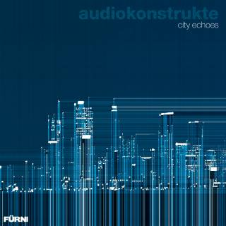 audiokonstrukte - city echoes