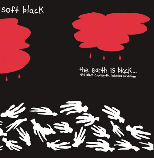 soft black - the earth is black