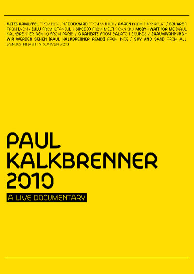 paul kalkbrenner - 2010 - a live documentary